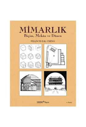 Mimarlık Biçim, Mekân Ve Düzen - Francis D.K. Ching