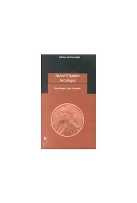 Nobel'Li Şairler Antolojisi-Derleme
