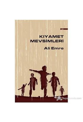 Kıyamet Mevsimleri-Ali Emre