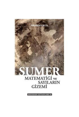 Sümer - Matematiğin Ve Sayıların Gizemi