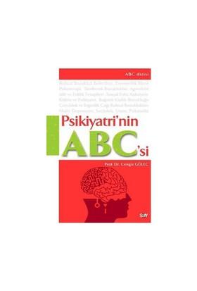 Psikiyatrinin Abc'si / Ruhsal Bozukluklar, Tanı Ve Tedavisi