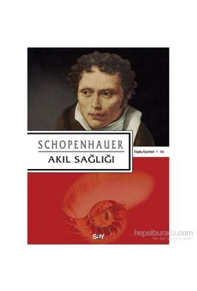 Akıl Sağlığı-Arthur Schopenhauer
