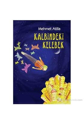 Kalbimdeki Kelebek-Mehmet Atilla