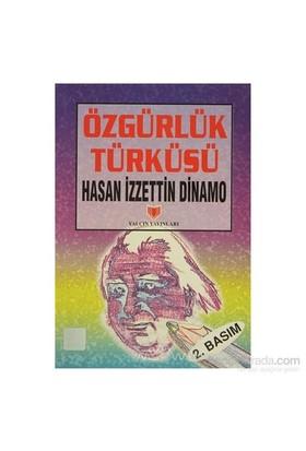 Özgürlük Türküsü (1. Hamur)-Hasan İzzettin Dinamo