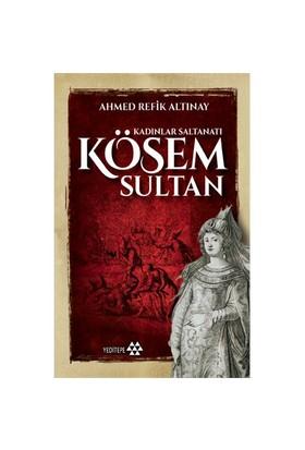 Kadınlar Saltanatı: Kösem Sultan
