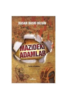Mazideki Adamlar - Hasan Basri Bilgin