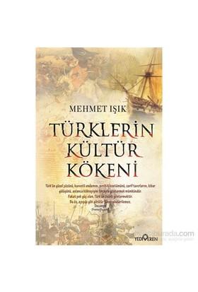Türklerin Kültür Kökeni - Mehmet Işık