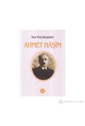 Ahmet Haşim-İsa Kocakaplan