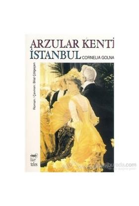 Arzular Kenti İstanbul-Cornelia Golna