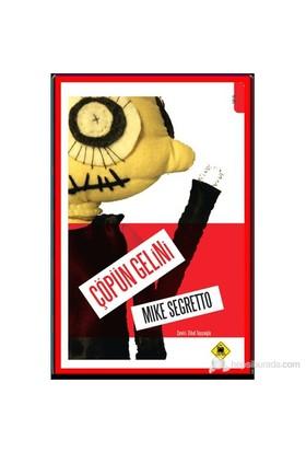 Çöpün Gelini-Mike Segretto