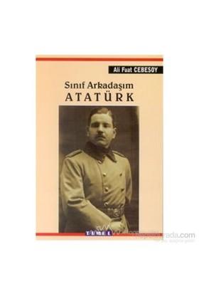 Sınıf Arkadaşım Atatürk - Ali Fuat Cebesoy