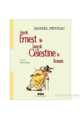 Ayıcık Ernest İle Farecik Célestine'İn Romanı-Daniel Pennac