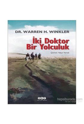 İki Doktor Bir Yolculuk-Warren H. Winkler