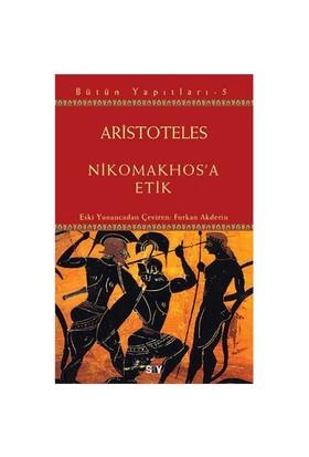 Nikomakhos'A Etik-Aristoteles