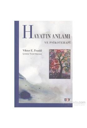 Hayatın Anlamı ve Psikoterapi - Victor E. Frankl