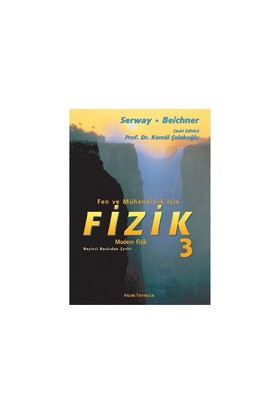 Fizik (Serway) 3. Cilt - Raymond A. Serway
