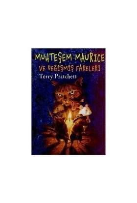 Muhteşem Maurice ve Değişmiş Fareleri - Terry Pratchett