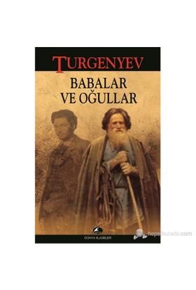 Babalar Ve Oğullar-Ivan Sergeyeviç Turgenyev