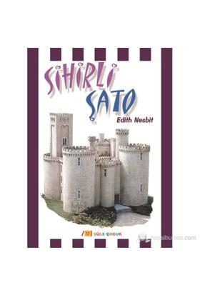 Sihirli Şato-Edith Nesbit