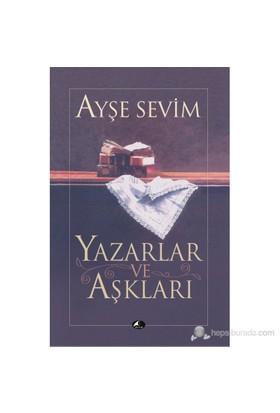 Yazarlar Ve Aşkları-Ayşe Sevim
