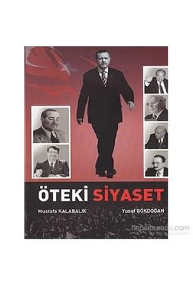Öteki Siyaset-Mustafa Kalabalık