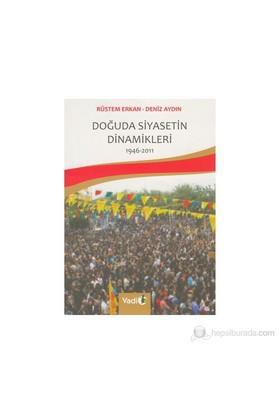 Doğuda Siyasetin Dinamikleri (1946 - 2011)-Rüstem Erkan