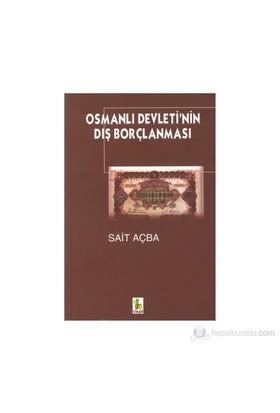 Osmanlı Devleti'Nin Dış Borçlanması-Sait Açba