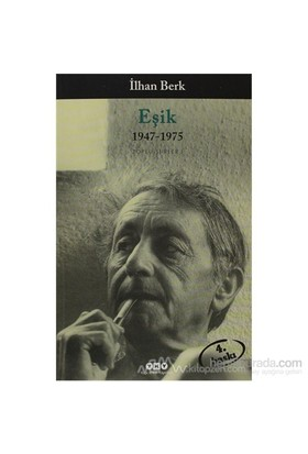 Eşik 1947-1975-İlhan Berk