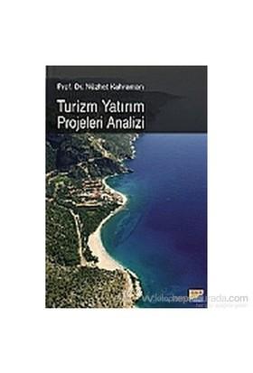 Turizm Yatırım Projeleri Analizi - Nüzhet Kahraman