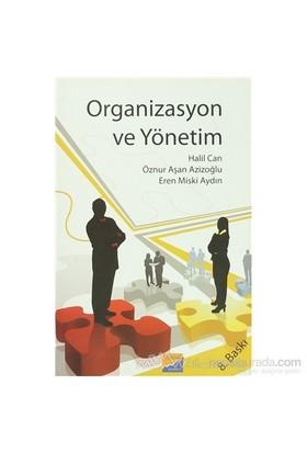 Organizasyon Ve Yönetim - Öznur Aşan Azizoğlu