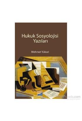 Hukuk Sosyolojisi Yazıları