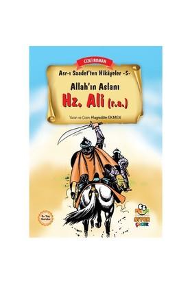 Asr-I Saadet'Ten Hikayeler 5: Allah'In Aslanı Hz. Ali (R.A)-Hayreddin Ekmen