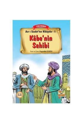 Asr-I Saadet'Ten Hikayeler 1: Kabe'Nin Sahibi-Hayreddin Ekmen