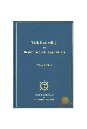 Türk Denizciliği Ve Deniz Ticareti Kaynakları