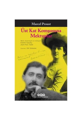 Üst Kat Komşusuna Mektuplar-Marcel Proust