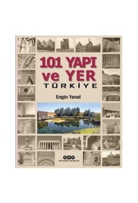 101 Yapı Ve Yer Türkiye-Engin Yenal