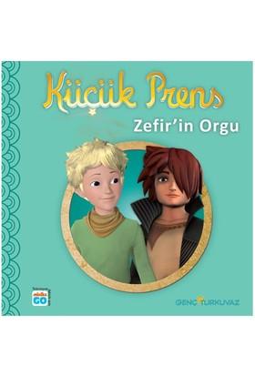 Küçük Prens- Zefir'in Orgu