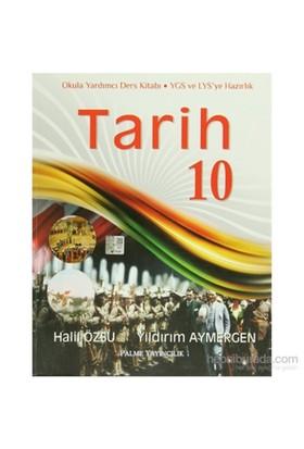 Palme 10. Sınıf Tarih Konu Anlatımlı-Yıldırım Aymergen