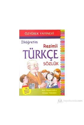 İlköğretim Resimli Türkçe Sözlük - Aziz Sivaslıoğlu