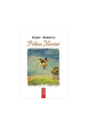 Pelikan Mevsimi-Alper Akdeniz