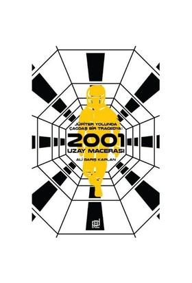2001 Uzay Macerası-Ali Barış Kaplan