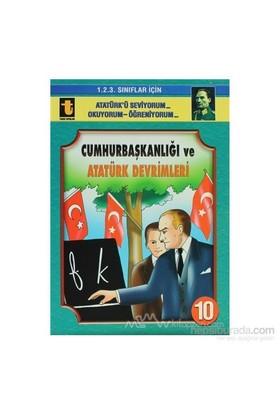 Cumhurbaşkanlığı Ve Atatürk Devrimleri - Yalçın Toker