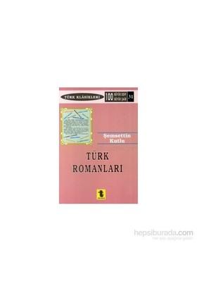 Türk Romanları-Şemsettin Kutlu