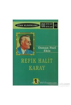 Refik Halit Karay-Osman Nuri Ekiz