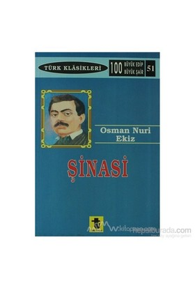 Şinasi-Osman Nuri Ekiz