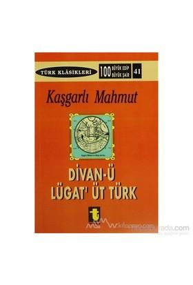 Divan-ı Lugat-it Türk - Kaşgarlı Mahmud