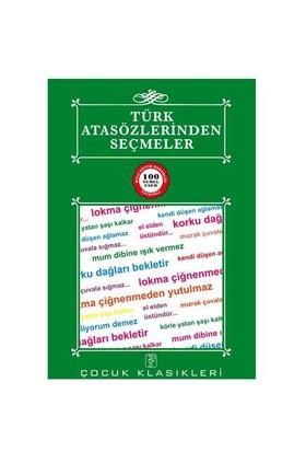 Türk Atasözlerinden Seçmeler - 100 Temel Eser