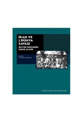 İran ve 1.Dünya Savaşı
