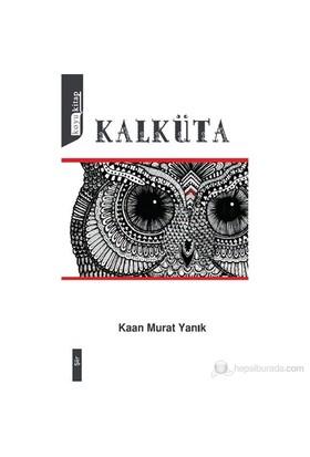 Kalküta-Kaan Murat Yanık