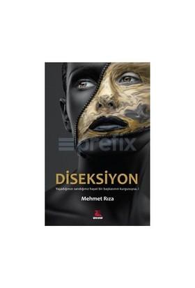 Diseksiyon-Mehmet Rıza